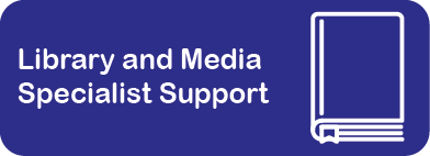 Library and Media Specialist Support
